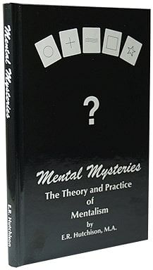 Mental Mysteries: The Theory and Practice of Mentalism - magic
