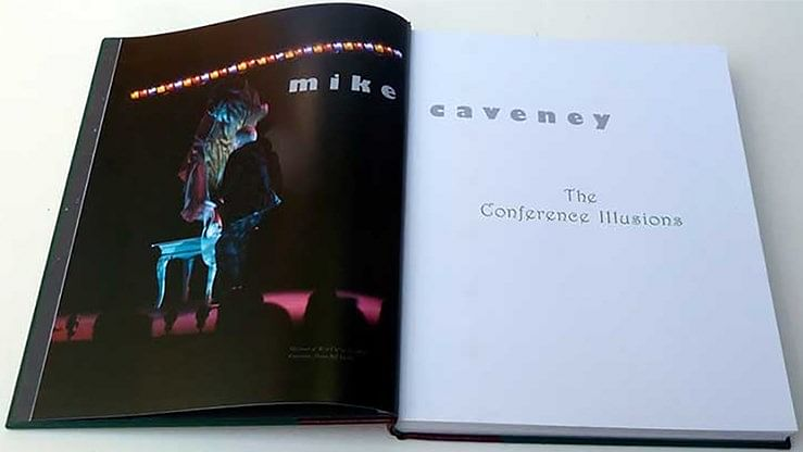 Mike Caveney Wonders & The Conference Illusions