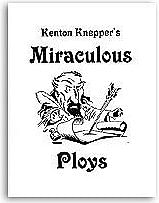 Miraculous Ploys Knepper - magic