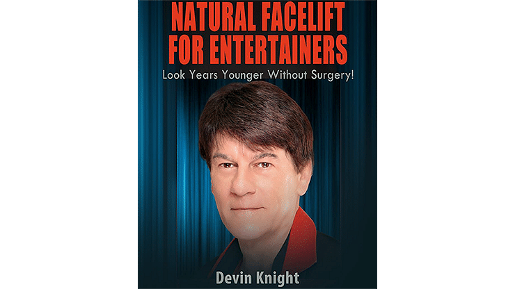 Natural Facelift for Entertainers - magic