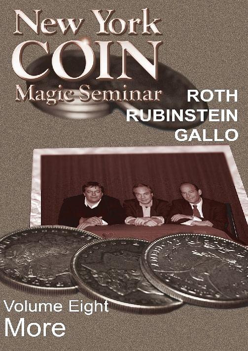 New York Coin Magic Seminar - Volume 8 (More) - magic