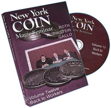 New York Coin Seminar Volume 12: Back To Workers - magic