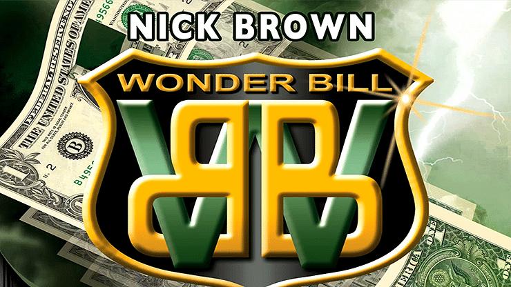 Nick Brown Wonder Bill - magic