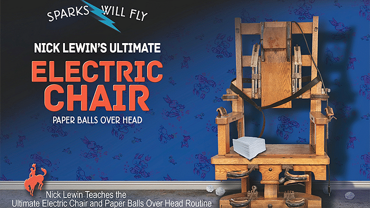 Nick Lewin's Ultimate Electric Chair and Paper Balls Over Head - magic