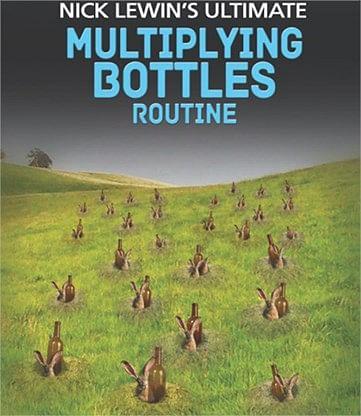 Nick Lewin's Ultimate Multiplying Bottles Routine