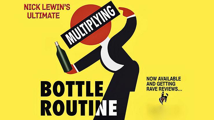 Nick Lewin's Ultimate Multiplying Bottles Routine - magic