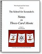 Notes on Three Card Monte - magic