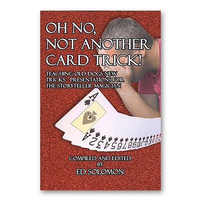 Oh No, Not Another Card Trick - magic