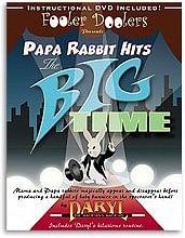 Papa Rabbit Hits the Big Time - magic
