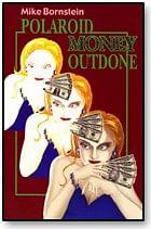 Polaroid Money Outdone trick - magic