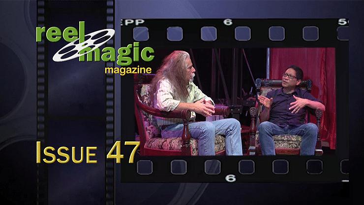 Reel Magic Episode 47 - magic