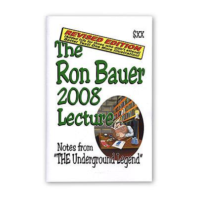 Ron Bauer 2008 Lecture Notes - magic