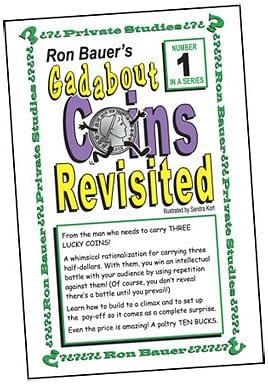 Ron Bauer Series: #1 - Gadabout Coins Revisited - magic
