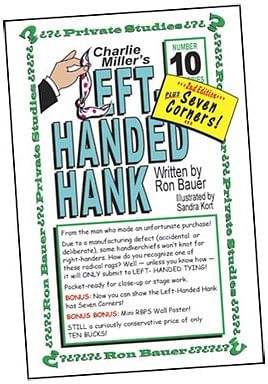 Ron Bauer Series: #10 - Charlie Miller's Left-Handed Hank - magic