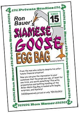 Ron Bauer Series: #15 - Siamese Goose Eggbag - magic