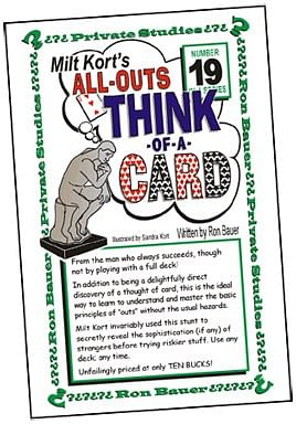 Ron Bauer Series: #19 - Milt Kort's All Outs Think of a Card Milt - magic