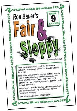 Ron Bauer Series: #9 - Fair And Sloppy - magic