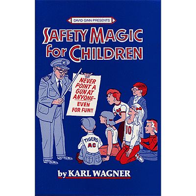 Safety Magic For Children - magic
