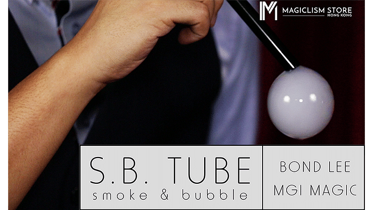 S.B. Tube - magic
