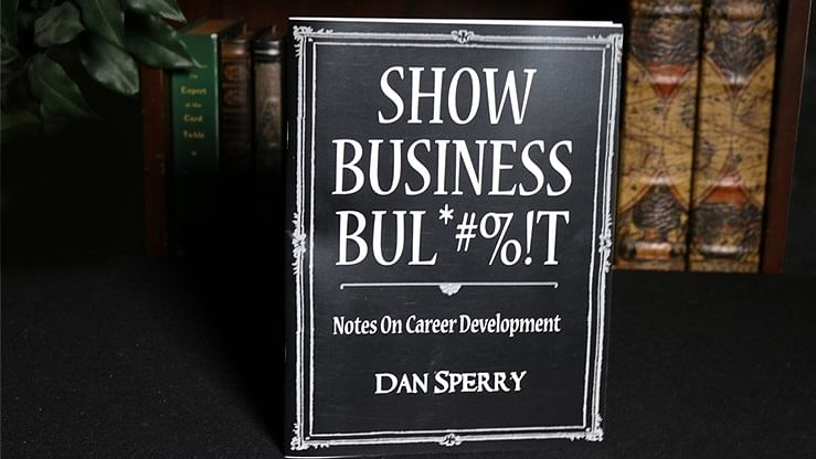 SHOW BUSINESS BUL*#%!T - magic