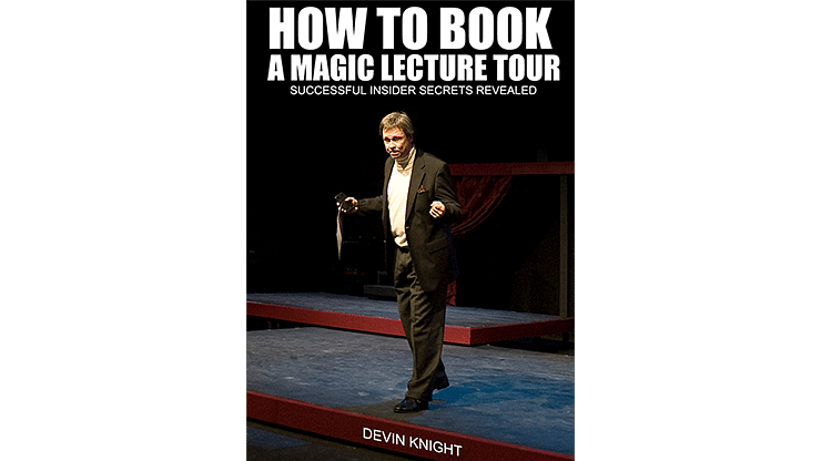 So You Want To Do A Magic Lecture Tour - magic