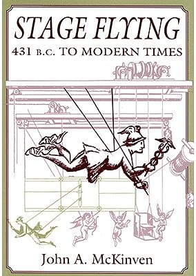 Stage Flying: 431 B.C. to Modern Times - magic
