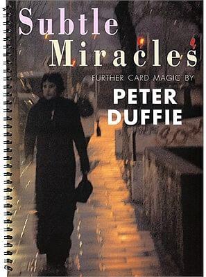 Subtle Miracles - magic