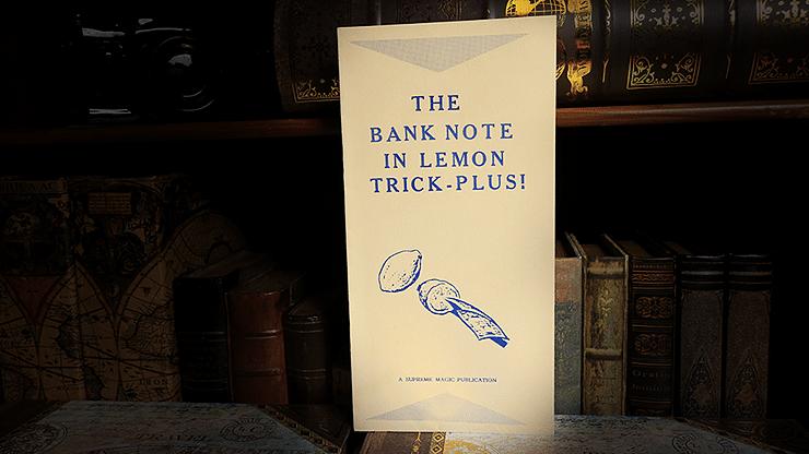 The Bank Note in Lemon Trick - magic