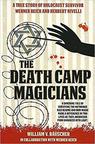 The Death Camp Magicians - magic