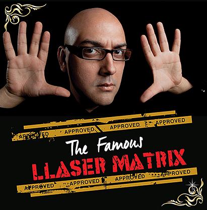 The Famous Llaser Matrix - magic