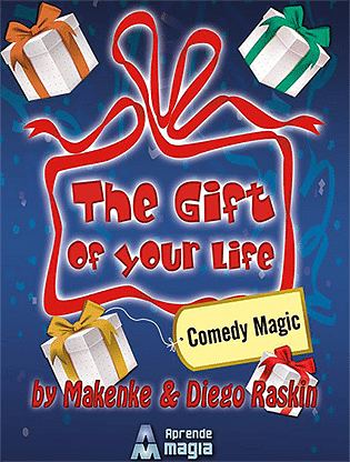 The Gift of Your Life - magic