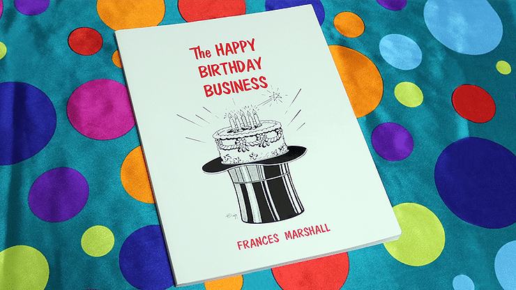 The Happy Birthday Business - magic