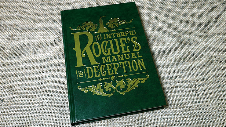 The Intrepid Rogue's Manual Of Deception - magic