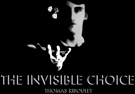 The Invisible Choice - magic