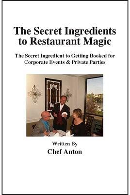 The Secret Ingredients to Restaurant Magic - magic