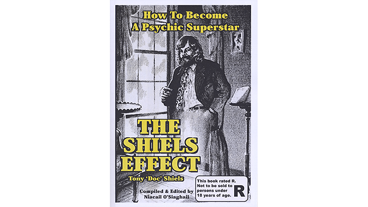 The Shiels Effect and An Evening with Doc Shiels - magic