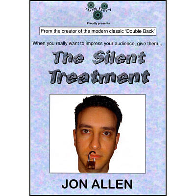 The Silent Treatment - magic
