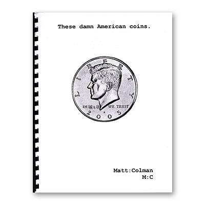 These Damn American Coins - magic