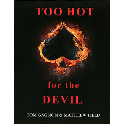 Too Hot For The Devil - magic