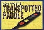 Transpotted Paddle - magic