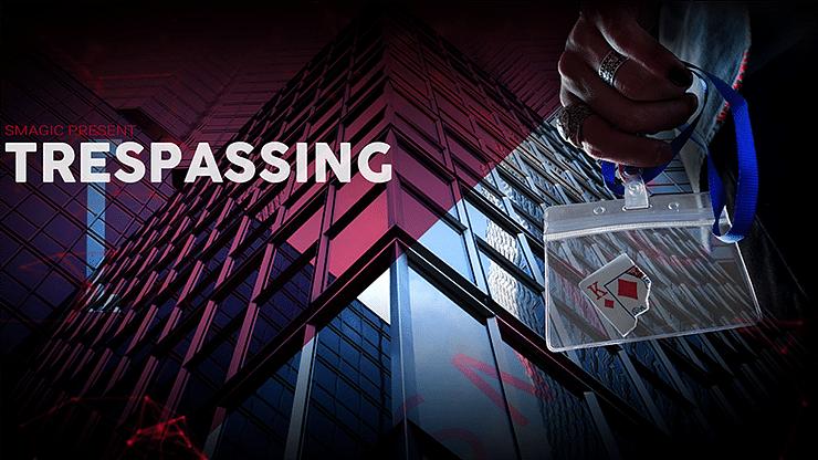 Trespassing - magic