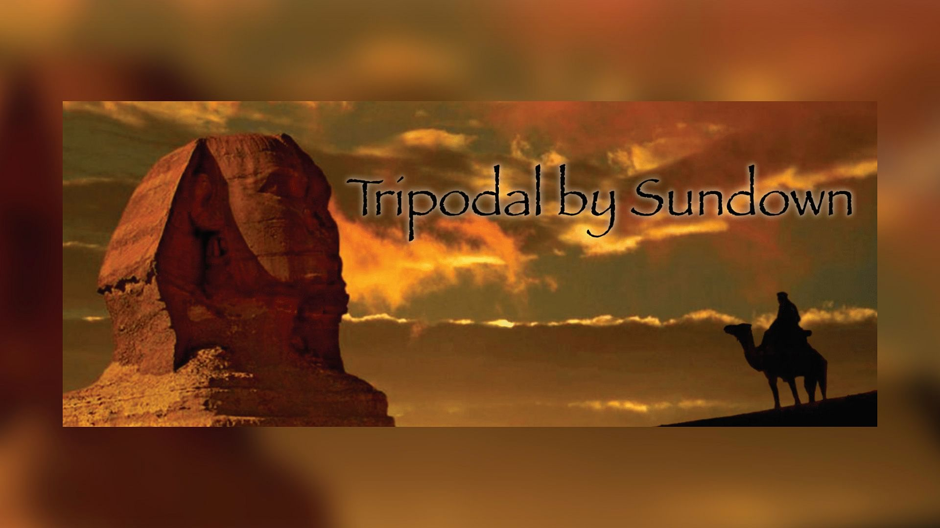 Tripodal by Sundown - magic