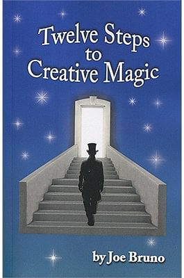 Twelve Steps to Creative Magic - magic