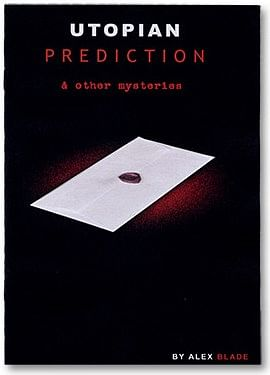 Utopian Prediction And Other Mysteries - magic
