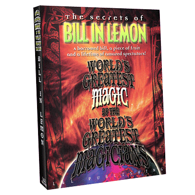 World's Greatest Magic - Bill In Lemon - magic