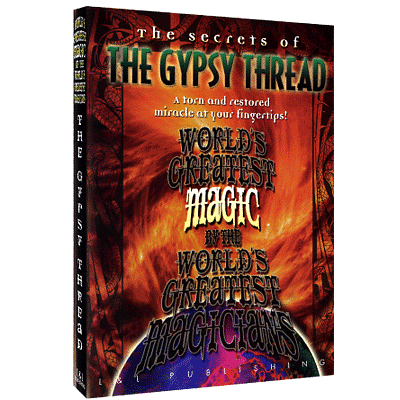 World's Greatest Magic - Gypsy Thread - magic