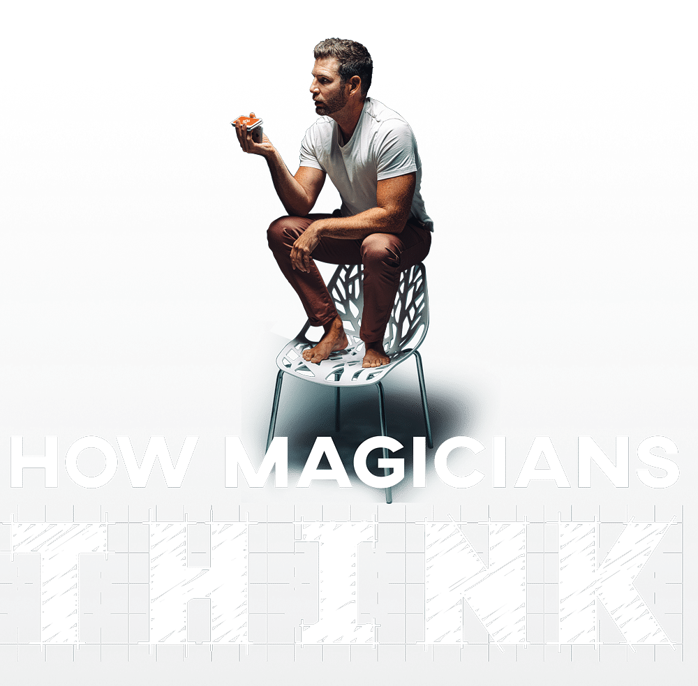 How Magicians Think
