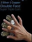 Double Face Super Triple Coin (2 Silver & 1 Copper) Gimmicked coin