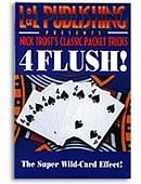 4 Flush! Trick