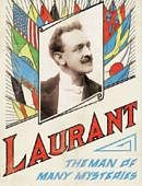 Laurant: Man of Many Mysteries Book
